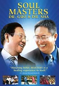 Soul Masters: Dr. Guo & Dr. Sha