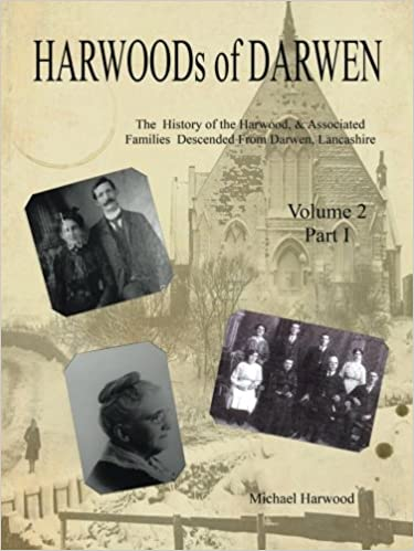 Book HARWOODs of DARWEN Volume 2, Part I