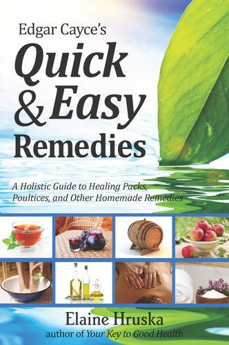 Download Edgar Cayce's Quick and Easy Remedies pdf