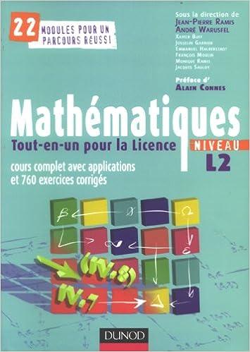 En ligne téléchargement gratuit Mathématiques Tout-en-un pour la Licence, Niveau L2 : Cours complets avec applications et 760 exercices corrigés epub pdf