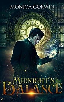 Midnight's Balance (Doomsday Book 1) by [Corwin, Monica]