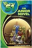 Planet 51: The Junior Novel