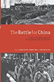 The Battle for China: Essays on the Military History of the Sino-Japanese War of 1937-1945