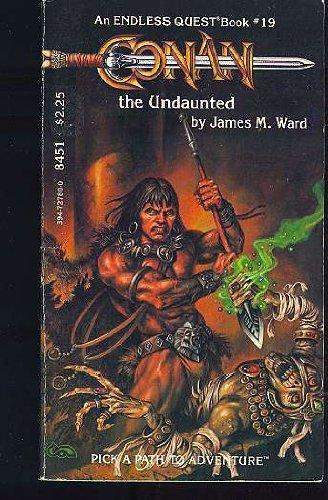 Conan the Undaunted (An Endless Quest Book #19)