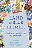 Land of Blue Helmets: The United Nations and the