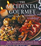 The Accidental Gourmet Weekends and Holidays, Sally Sondheim, 0743227816