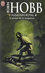 L'Assassin royal, tome 4 : Le Poison de la vengeance