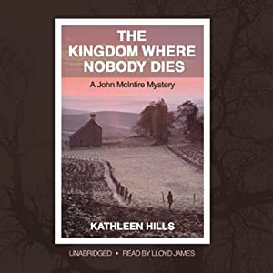 The Kingdom Where Nobody Dies Hörbuch