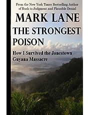 The Strongest Poison: How I Survived the Jonestown, Guyana, Massacre
