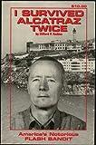 I survived Alcatraz twice
