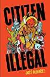 img - for Citizen Illegal (BreakBeat Poets) book / textbook / text book