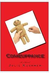 Comeuppance Kindle Edition