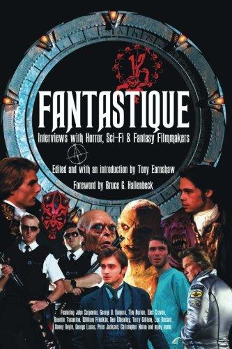Fantastique: Interviews with Horror, Sci-Fi & Fantasy Filmmakers (Volume I)