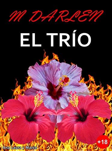 El trío (Spanish Edition)