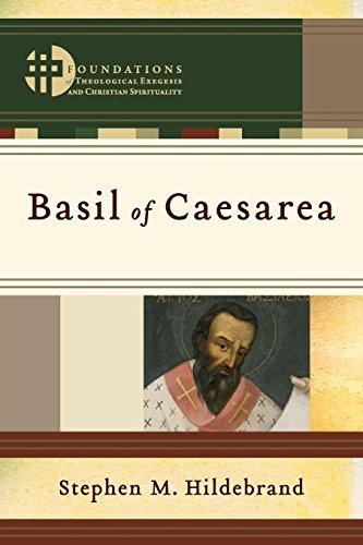 - Basil of Caesarea (Foundations of Theological Exegesis and Christian Spirituality)