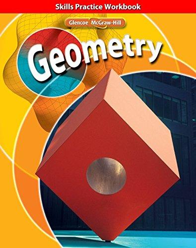 Geometry, Skills Practice Workbook (MERRILL GEOMETRY)