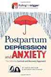 Postpartum Depression and Anxiety: The Definitive Survival and...