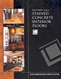 Bob Harris's Guide to Stained Concrete Interior Floors Picture