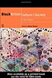 Black British Culture and Society: A Text Reader (Comedia), , 0415178460