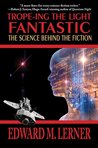 Trope-ing the Light Fantastic: The Science Behind the Fiction cover