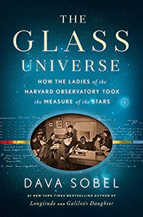 Image result for The Glass Universe: How the ladies of the Harvard Observatory took the measure of the stars