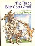 The Three Billy Goats Gruff, Janet Stevens, 0152863966