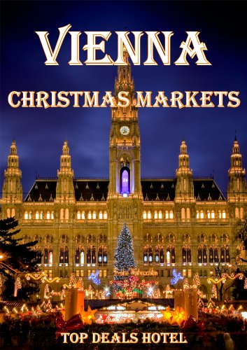 vienna christmas markets by top deals hotel - Vienna Christmas Market