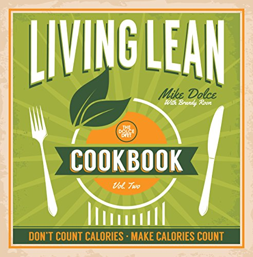 The Dolce Diet: Living Lean Cookbook Vol. 2 Pdf