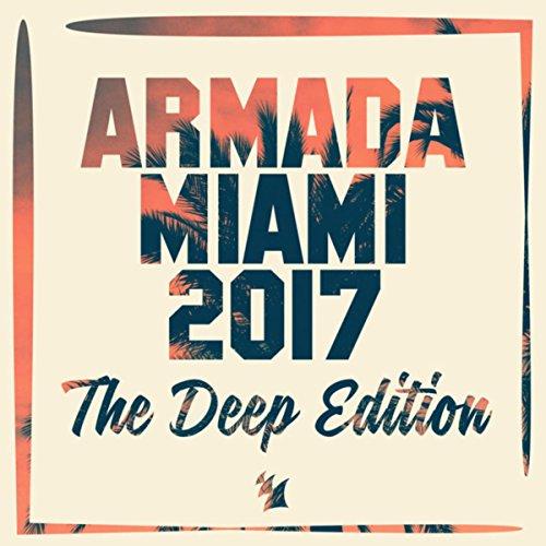 Various Artists - Armada Miami 2017: The Deep Edition (2017) [WEB FLAC] Download