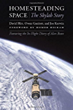 Homesteading Space: The Skylab Story (Outward Odyssey: A People's History of S) (Outward Odyssey: A People's History of Spaceflight)