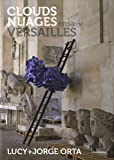 Lucy and Jorge Orta: Clouds, Versailles, , 8862082169