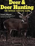 Deer and Deer Hunting, Robert Wegner, 0811725855