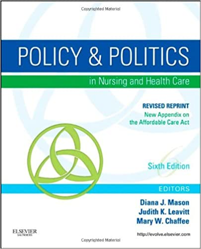 Policy and politics in nursing and healthcare revised reprint 6e policy and politics in nursing and healthcare revised reprint 6e mason policy and politics in nursing and health care 6th edition fandeluxe Image collections