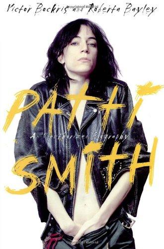 Patti Smith : An Unauthorized Biography