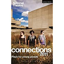 National Theatre Connections 2011: Plays for Young People