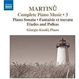 Martinu - Piano Music Vol 3