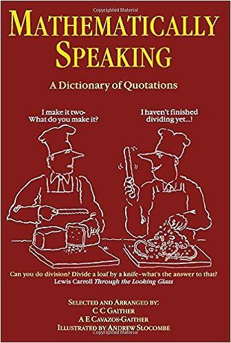 ผลการค้นหารูปภาพสำหรับ Mathematically Speaking - A Dictionary of Quotations