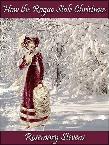 Lærebøker laster ned gratisHow the Rogue Stole Christmas by Rosemary Stevens in Norwegian PDF PDB B004EBTI54