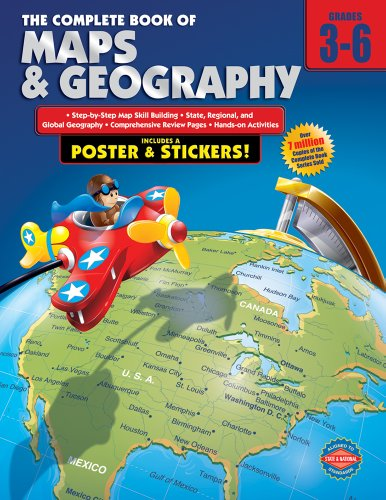 Carson Dellosa - The Complete Book of Maps & Geography for Grades 3-6, Social Studies, 352 Pages from American Education Publishing