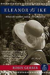 Eleanor vs. Ike: A Novel Paperback