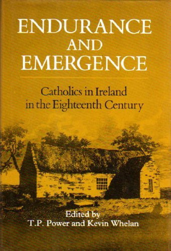 Book cover from Endurance and Emergence: Catholics in Ireland in the Eighteenth Century (History) by Stephen T Powers