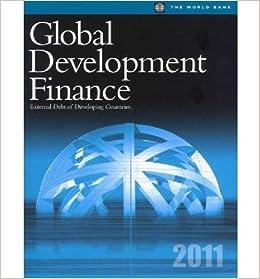 Global Development Finance 2011: External Debt of Developing Countries