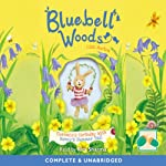 Bluebell Woods: Florence's Birthday Wish & Honey's Summer Ball | Liss Norton