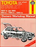 Toyota Rear Wheel Drive Starlet, 1978-85 Owner's Workshop Manual (Service & repair manuals)
