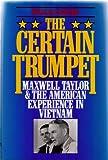 The Certain Trumpet, Douglas Kinnard, 0080405819