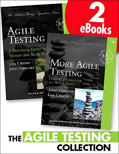 The Agile Testing Collection (Addison-Wesley Signature Series (Cohn)) Addison Addison Collection