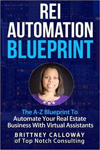 Rei automation blueprint the a z blueprint to automate your real rei automation blueprint the a z blueprint to automate your real estate business rei automation blueprint the a z blueprint to automate your real malvernweather Choice Image