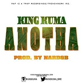 Amazon.com: Anotha: King Kuma: MP3 Downloads