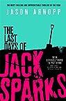 The Last Days of Jack Sparks par Arnopp