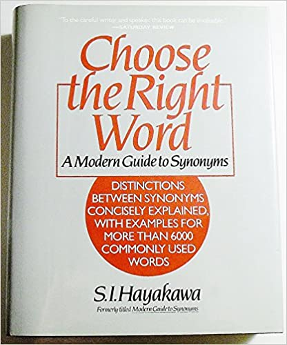 Choose the right word: A modern guide to synonyms